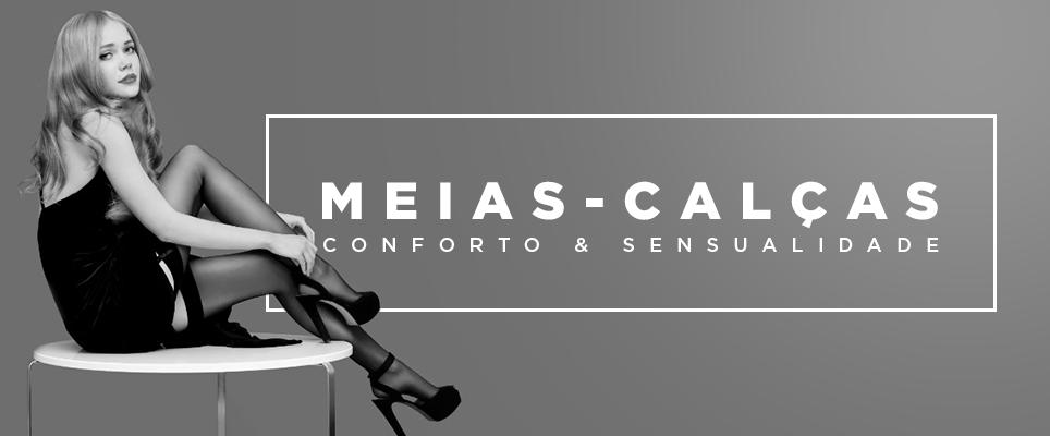 #MeiasCalças